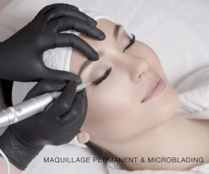 MAQUILLAGE PERMANENT & MICROBLADING